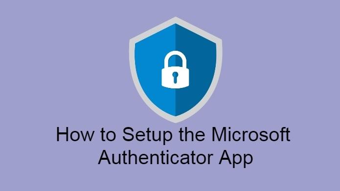 how-to-setup-the-microsoft-authenticator-app